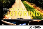 Motoring in London Summer 2014