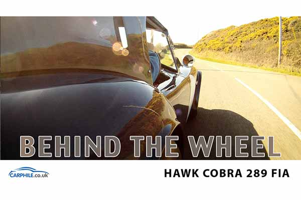 Hawk 289 Cobra behind the wheel | Hawk Cars video | Carphile.co.uk