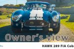 Hawk 289 Cobra owner story | Hawk Cars | Carphile.co.uk
