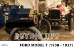 Ford Model T buyers guide (1908 - 1913) | Ford cars | Carphile.co.uk